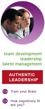 Cognitive Fitness - authentic leadership, leadership, team development, coaching and talent management
